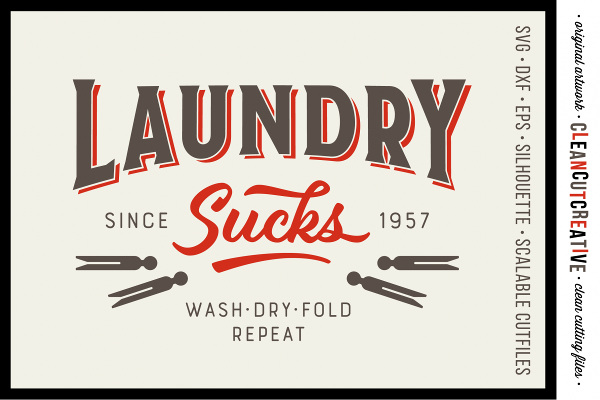 Laundry Sucks :) - SVG DXF EPS PNG - Cricut & Silhouette - clean cutting files example image