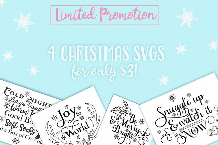 4 Christmas Cutting Files for $3 Only! Joy in the world - Winter Quote - Be Merry & Be Bright - Snuggle up and watch it snow - Christmas Clipart