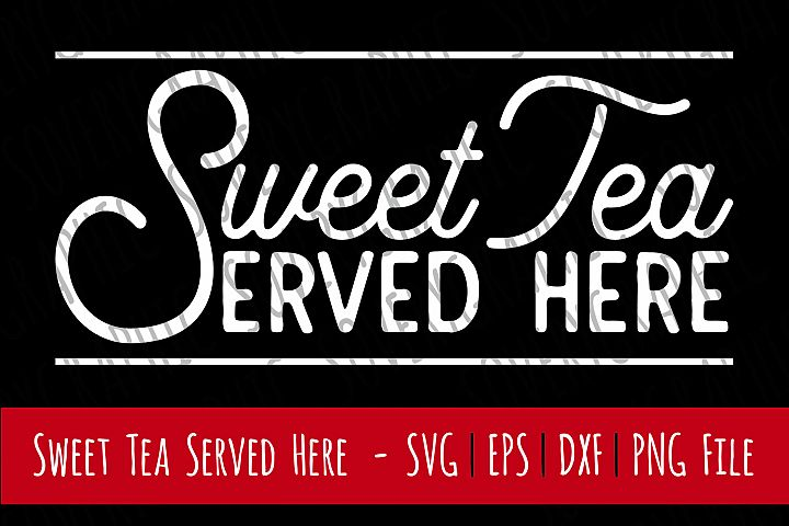 Sweet Tea Served Here | Cutting File | Printable | svg | eps | dxf | png | Vintage Farmhouse Sign | Kitchen | Southern | Home Decor | Stencil