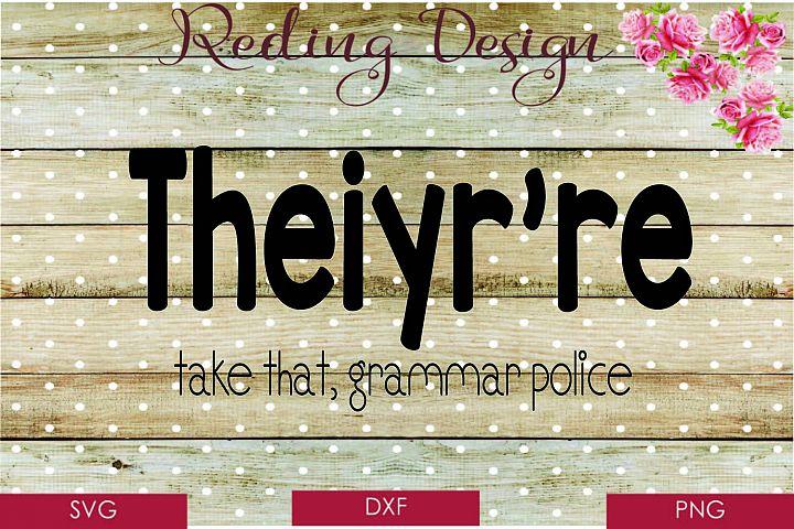 Take that Grammar Police SVG DXF PNG Digital Cut Files