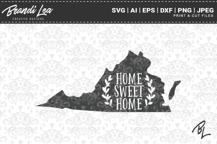 Virginia Home Sweet Home State Map SVG Cutting Files
