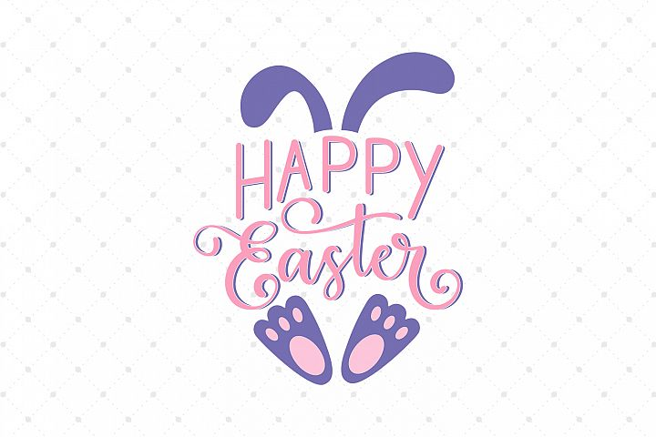 Happy Easter SVG Cut files