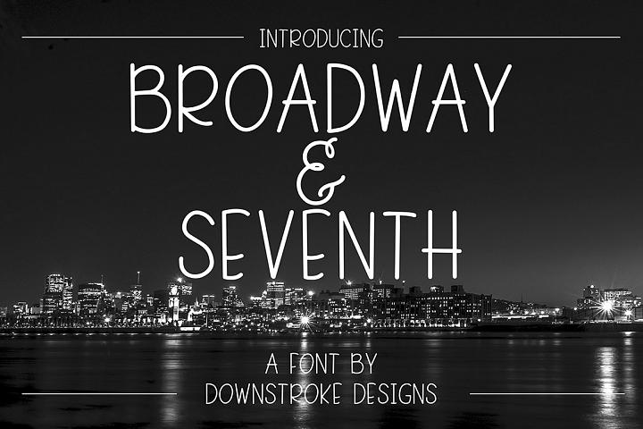 Broadway & Seventh Font
