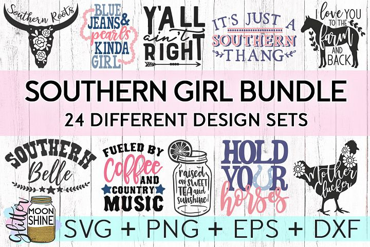 Southern Girl Bundle of 24 SVG DXF PNG EPS Cutting Files