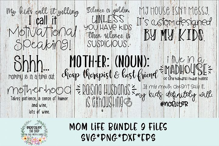 Mom Life Bundle 9 SVG Cut Files
