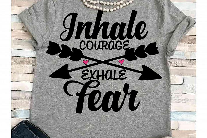 Faith svg SVG DXF JPEG Silhouette Cameo Cricut Jesus svg iron on Inhale courage Exhale Fear