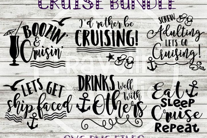 Cruise Bundle SVG PNG Cricut Cameo Silhouette Brother Scan & Cut Crafters Cutting Files for Vinyl Cutting Sign Making