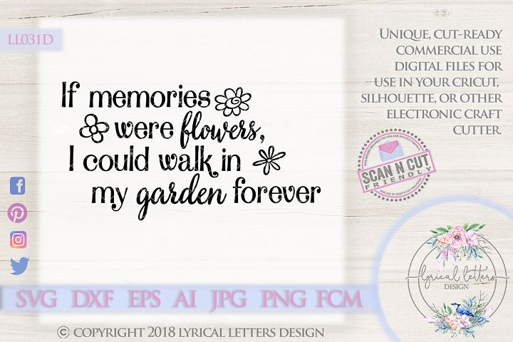 If Memories Were Flowers Memorial SVG Cut File LL031D