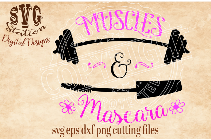 Muscles And Mascara Cut File