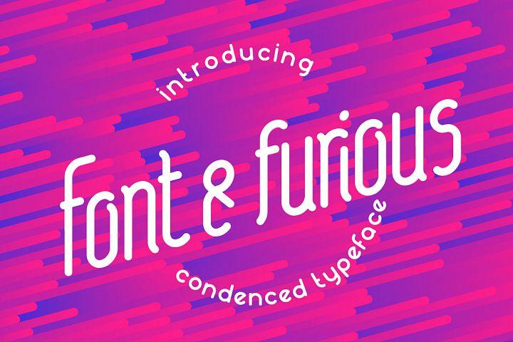 Font&furious