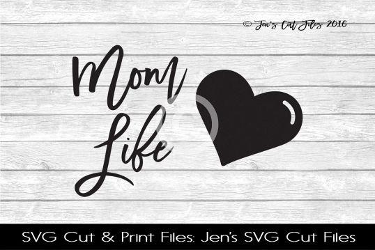 Mom Life SVG Cut File