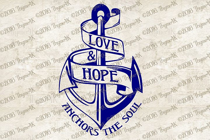 Love & Hope Anchors the Soul #2