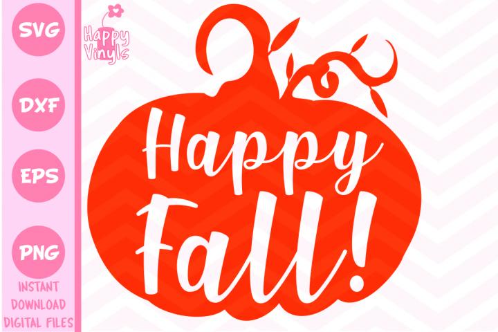 Fall SVG Happy Fall SVG Pumpkin SVG