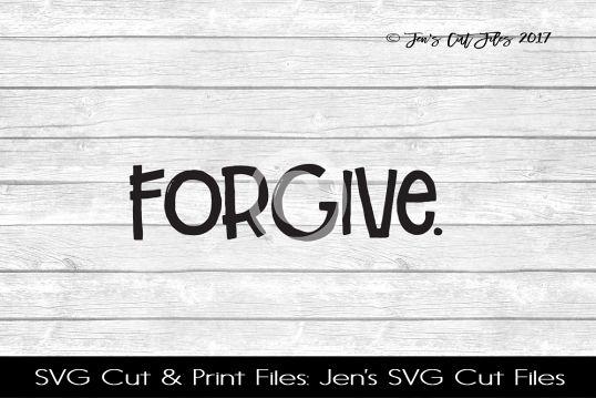 Forgive SVG Cut File