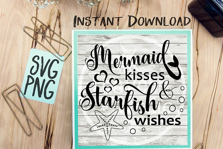 Mermaid Kisses Starfish Wishes SVG PNG Image Design for Vinyl Cutters Print DIY Shirt Design Cruise Vacation Anchor Brother Cricut Cameo Cutout
