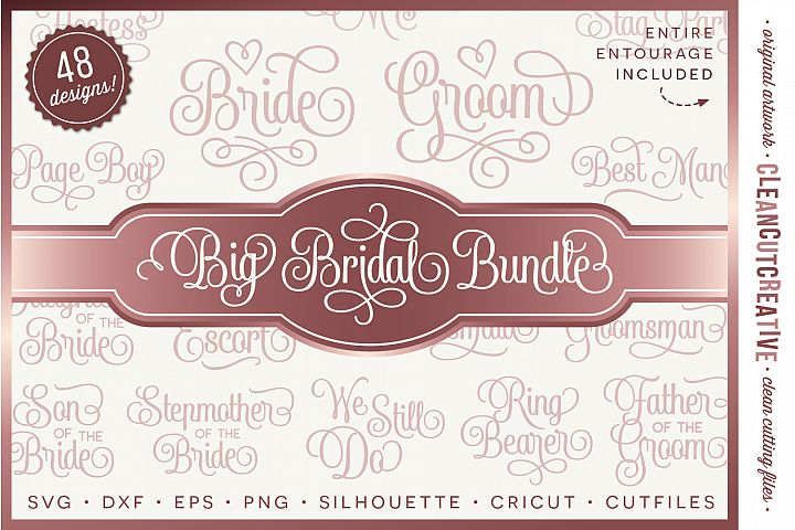 Big Bridal Bundle - Wedding Party 48 ENTOURAGE words cutfile