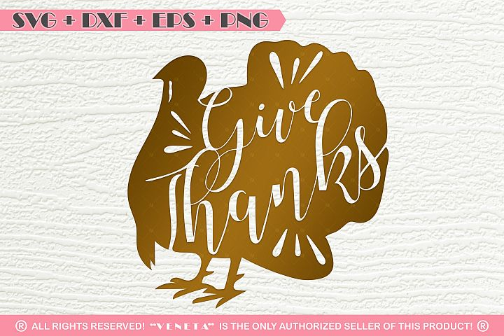 Give Thanks|Turkey | Thanksgiving | Quotes| SVG DXF PNG EPS