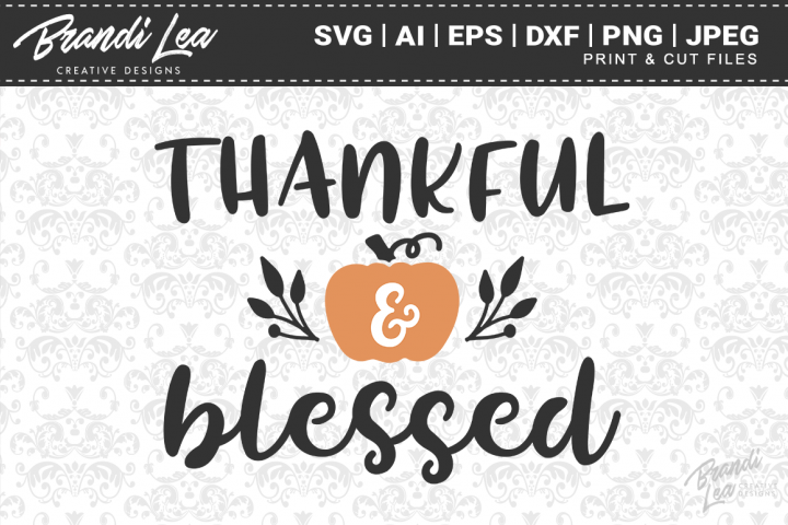 Thankful and Blessed SVG Cutting Files