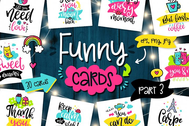 30 Funny Cards - Poster Collection!