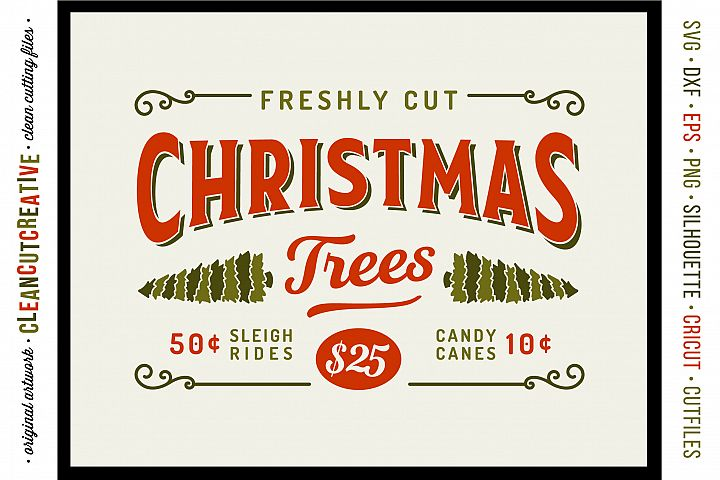 Freshly Cut Christmas Trees! - Rustic Farm Wood Sign - SVG DXF EPS PNG - Cricut & Silhouette - clean cutting files