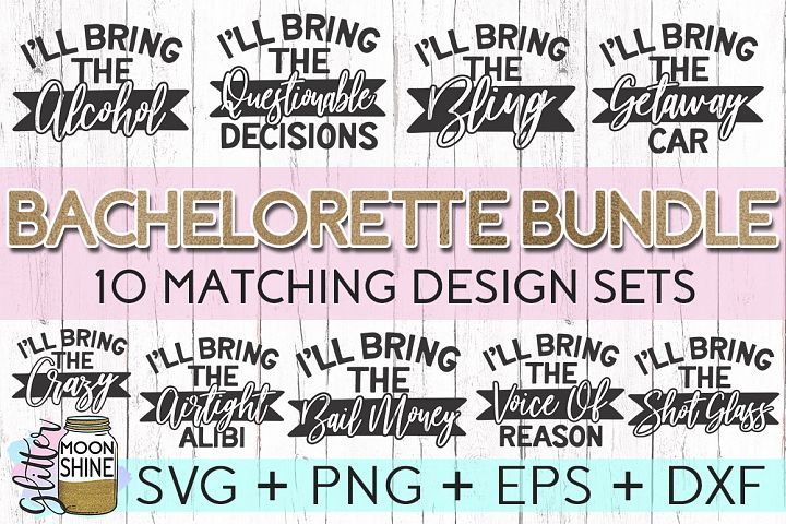 Funny Bachelorette Set of 10 SVG DXF PNG EPS Cutting Files