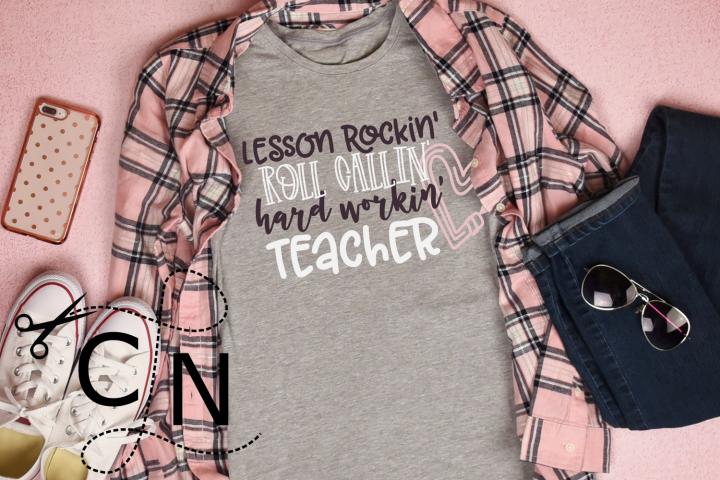 Lesson Writtin Roll Callin Hard Workin Teacher