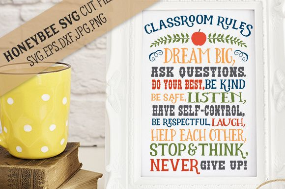 Classroom Rules cut file with Printable