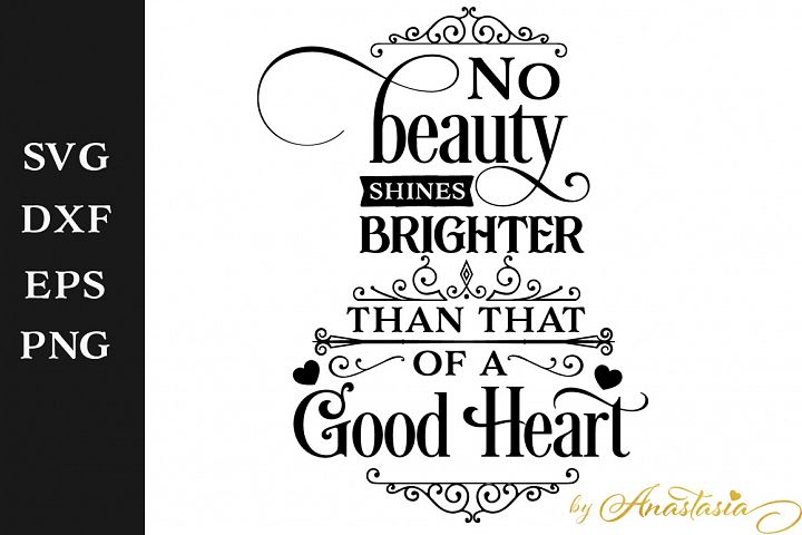 No beauty shines brighter SVG Cut File - Free Design of The Week