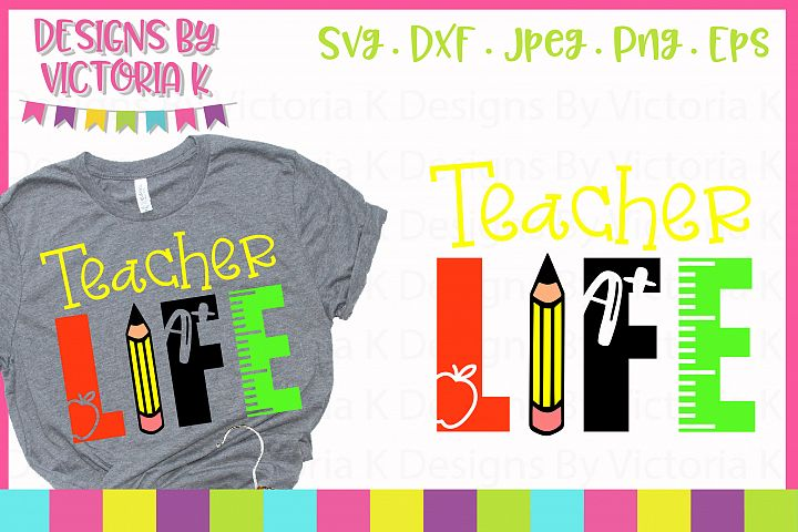 Teacher Life, School svg, SVG, DXF, EPS, PNG
