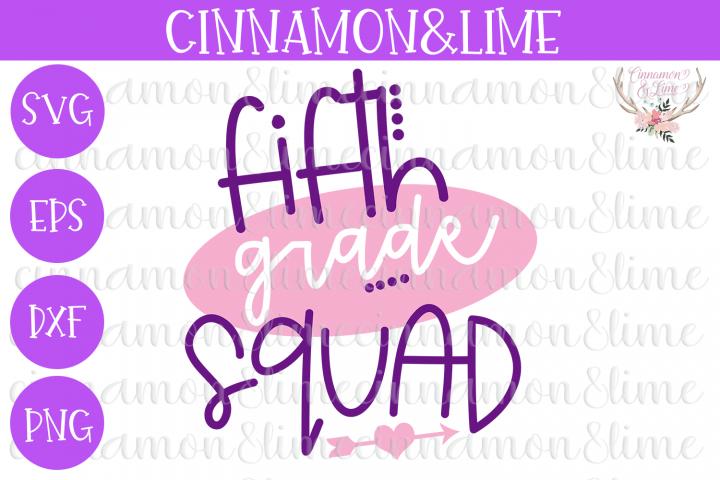 5th Grade Squad SVG