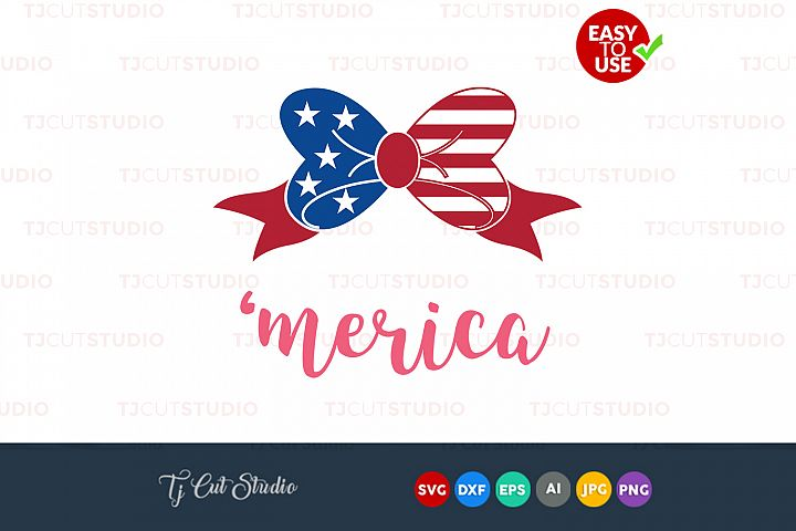Merica svg,merica svg, american bow svg, 4th of July svg, Files for Silhouette Cameo or Cricut, Commercial & Personal Use.