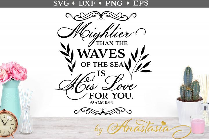 Mightier than the waves of the sea is His love for you SVG cut file