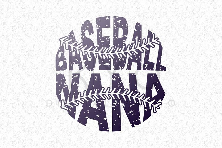 Baseball Nana SVG baseball SVG Distressed Baseball stitches svg Baseball monogram svg distressed effect design Grunge Baseball tshirt svg