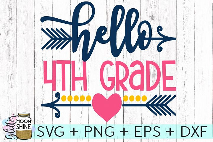 Hello Forth Grade SVG DXF PNG EPS Cutting Files