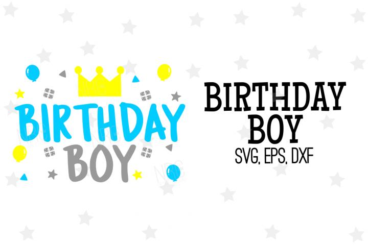Birthday Boy SVG File