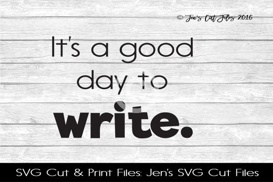 Its A Good Day To Write SVG Cut File