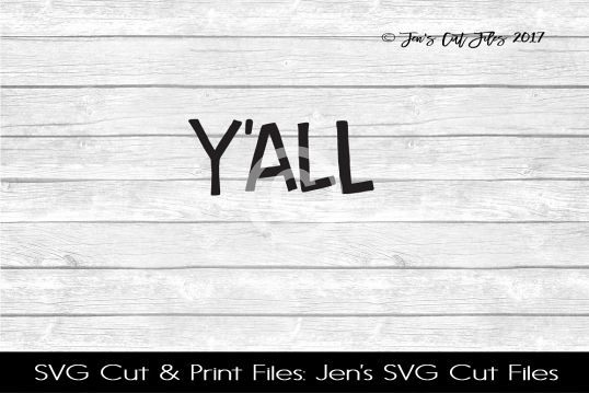 Yall SVG Cut File