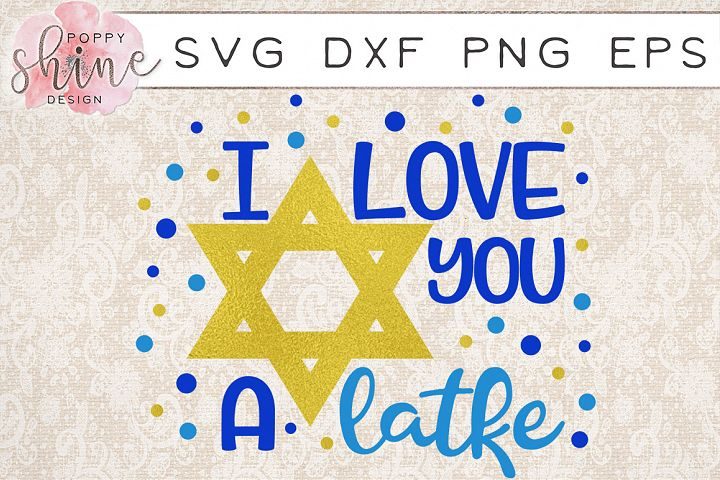 I Love You A Latke SVG PNG EPS DXF Cutting Files