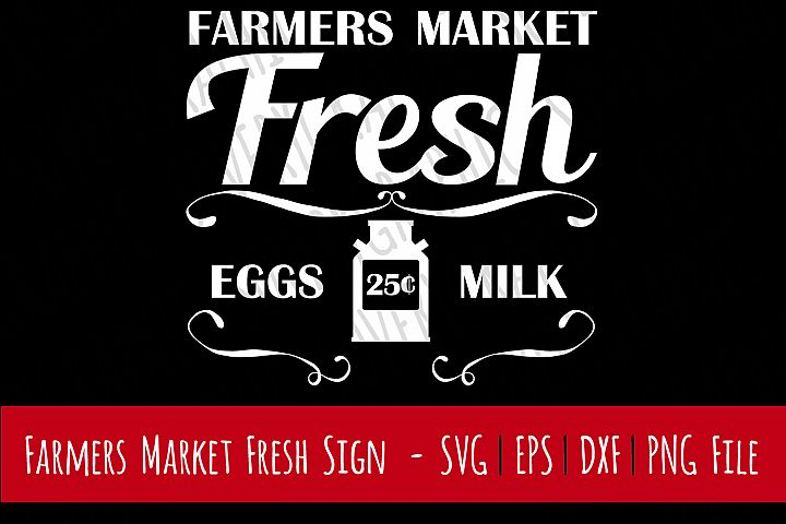 Farmers Market Fresh   Cutting & Printable File   Digital Instant Download   svg   eps   dxf   png   Vintage   Farmhouse   Home Decor