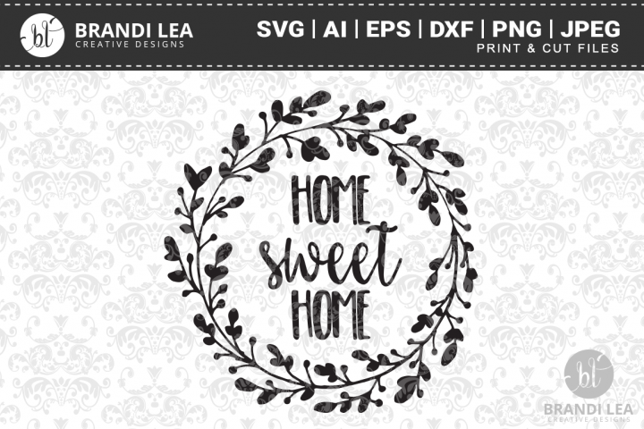 Home Sweet Home SVG Cutting Files