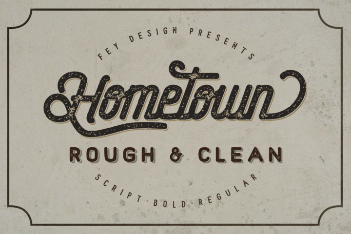 Hometown Clean And Rough Family