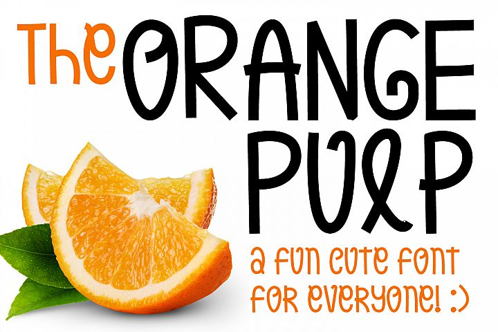 Orange Pulp : Sweet and Tasty Font