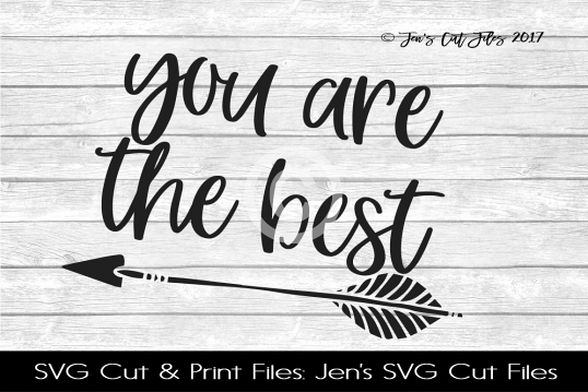 You Are The Best SVG Cut File