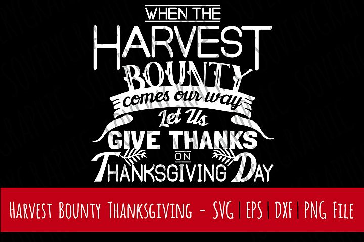 Harvest Bounty Let Us Give Thanks   Cutting File   Printable   svg   eps   dxf   png   Vintage Farmhouse Sign   Thanksgiving   Home Decor   Stencil