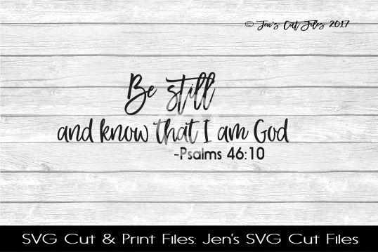 Be Still Scripture SVG Cut File