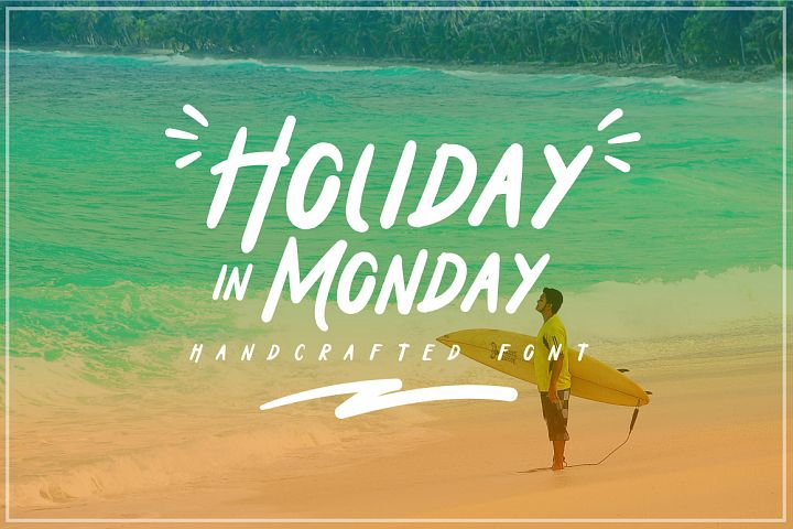 Holiday In Monday
