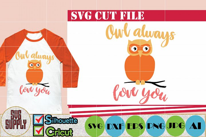 Owl always love you SVG Cut File