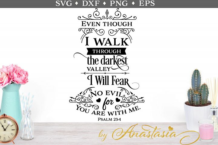 I will not fear for You are with me SVG cut file