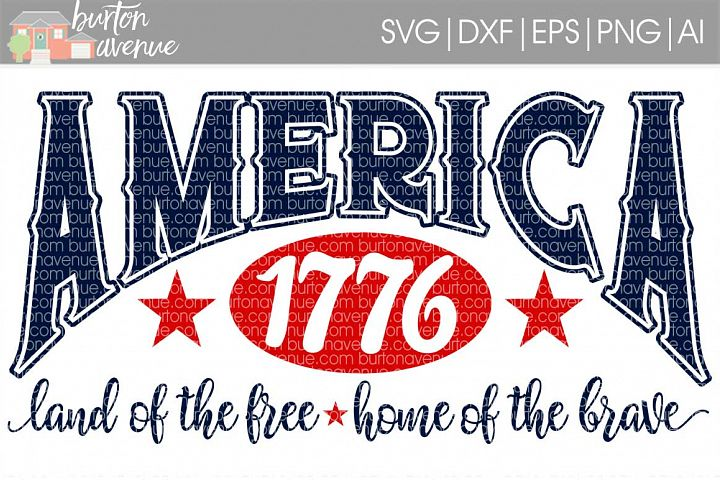 America 1776 Land of the Free SVG Cut File for Silhouette, Cricut, Electronic Cutters