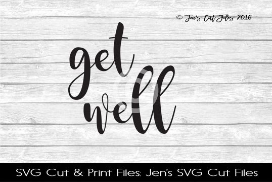 Get Well SVG Cut File